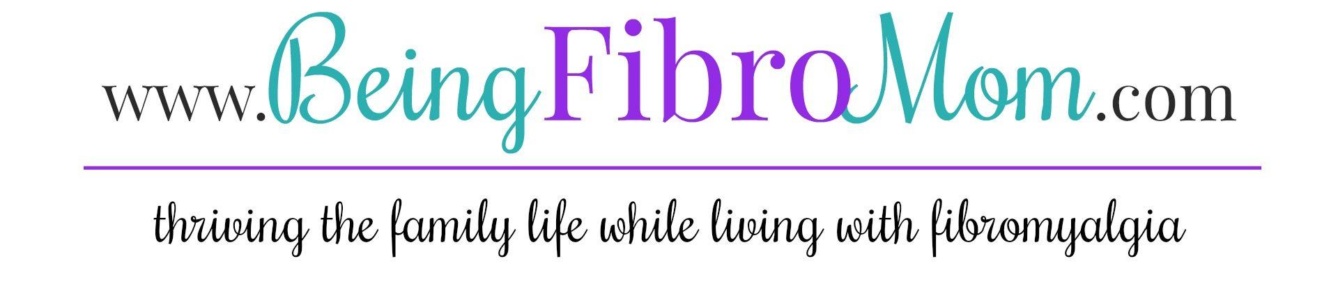 Being Fibro Mom