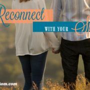 How to Reconnect With Your Spouse