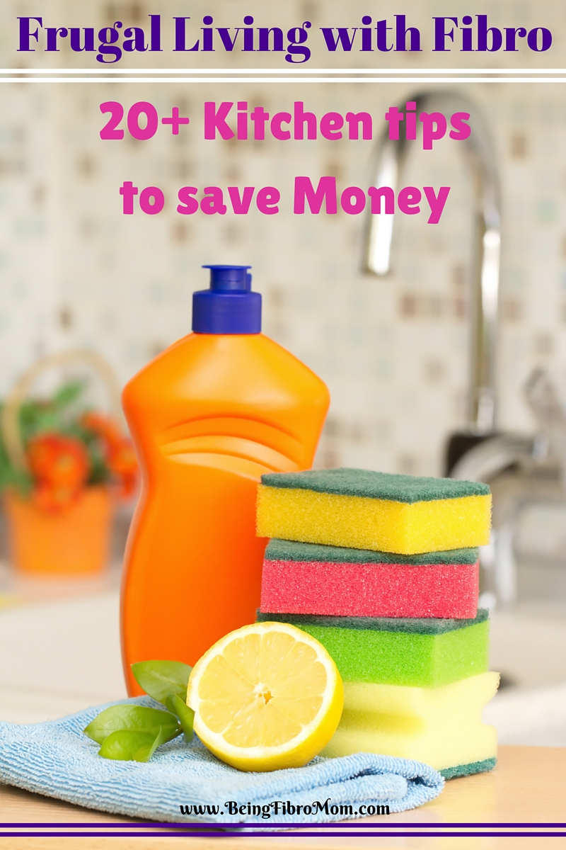 Frugal Living with Fibro: 20+ Kitchen tips to save money #FibroLiving