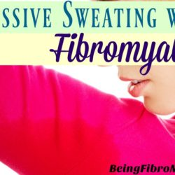 Excessive Sweating (or Hyperhidrosis) with Fibromyalgia