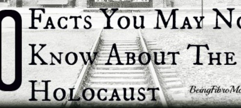 10 facts you may not know about the Holocaust #Holocaust