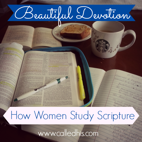 Daily devotional - How Women Study Scripture #devotional #scripture