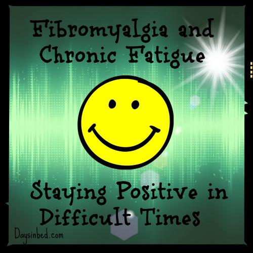 Staying positive with fibromyalgia #fibromyalgia #chronicpain