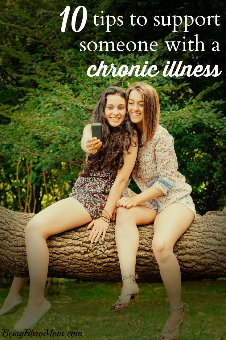 10 tips to support someone with a chronic illness #fibromyalgia #chronicillness #chronicpain