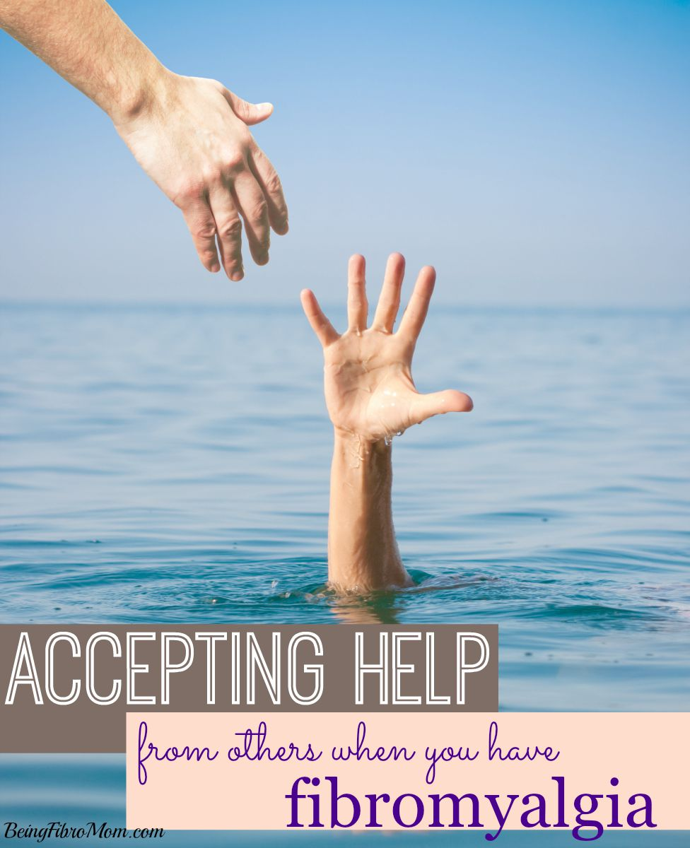 Accepting help from others when you have fibromyalgia #fibromyalgia
