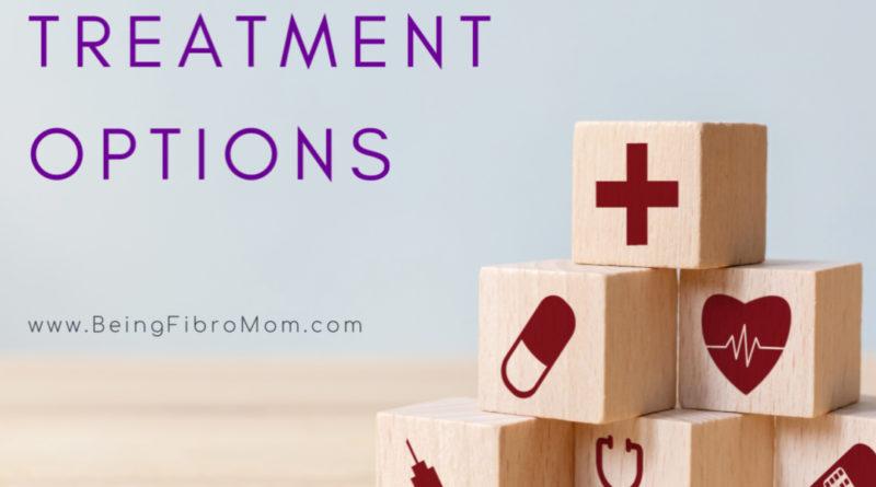 fibromyalgia treatment options #fibromyalgia #fibromyalgiatreatments #chronicillness #beingfibromom