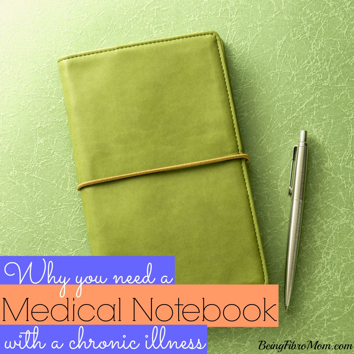 why you need a medical notebook with a chronic illness #fibromyalgia #chronicillness