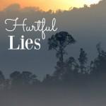 Hurtful Lies