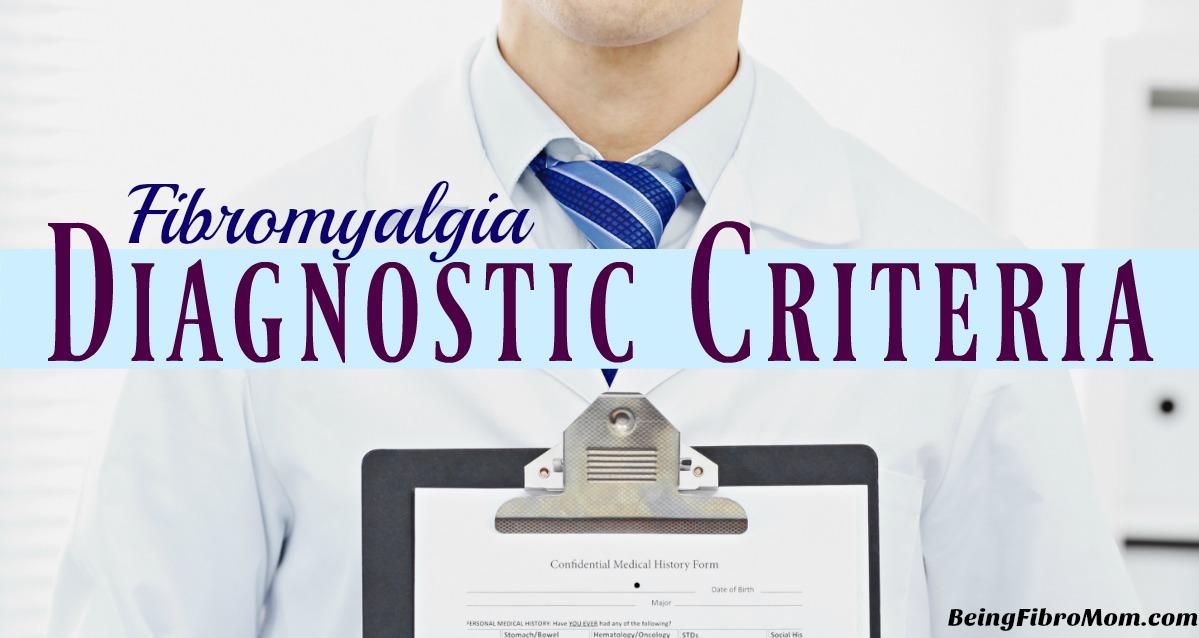 Fibromyalgia Diagnostic Criteria #Fibromyalgia #BeingFibroMom