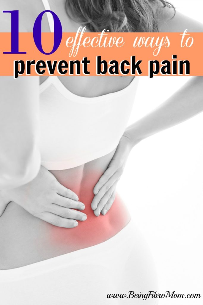 10 Effective ways to prevent back pain #BeingFibroMom