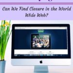 Can We Find Closure in the WorldWide Web?