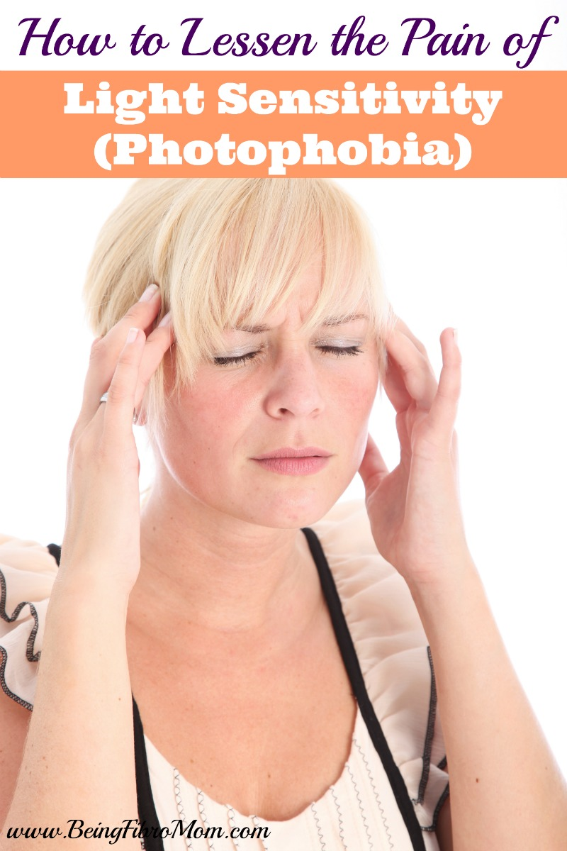 How to Lessen the Pain of Light Sensitivity (photophobia) #lightsensitivity #photophobia #fibromyalgia #chronicillness