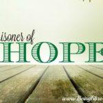 A Prisoner of Hope