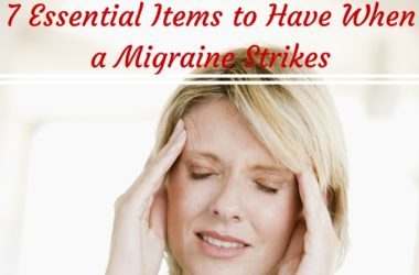 7 Essential Items to Have When a Migraine Strikes #migraine