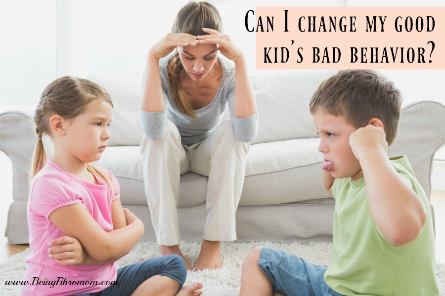 can I change my good kid's bad behavior #FibroParenting #TEACH #BeingFibroMom