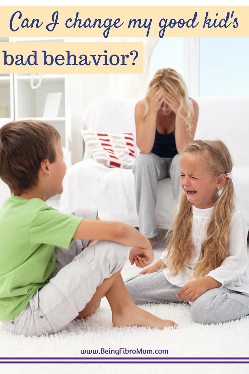 can I change my good kid's bad behavior #FibroParenting #TEACH #BeingFibroMom