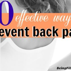 10 Effective Ways to Prevent Back Pain #BackPain #ChronicPain #BeingFibroMom