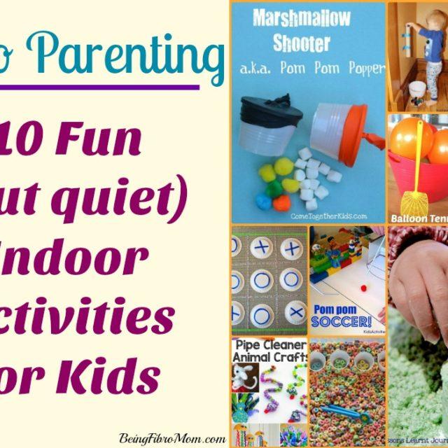 10 Fun (but quiet) Indoor Activities for Kids