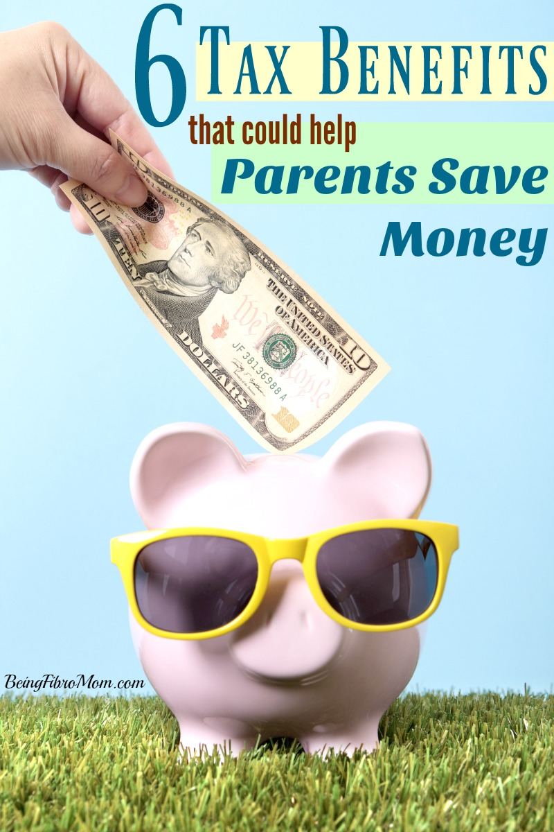 6 Tax Benefits that could help Parents Save Money #FibroParenting #BeingFibroMom #FrugalLiving