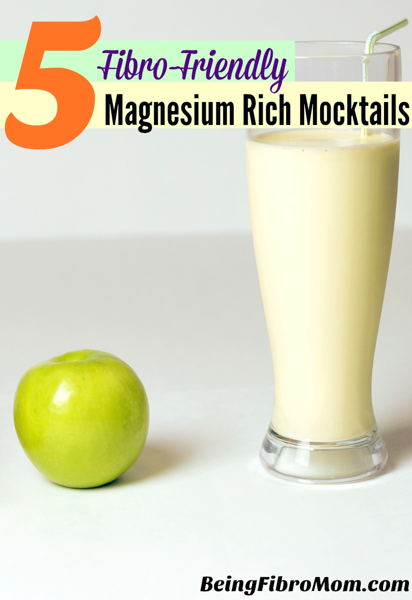 5 Fibro-Friendly Magnesium Rich Mocktails #FibroBeverages #BeingFibroMom