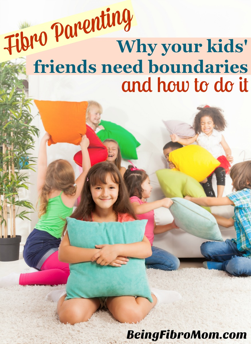 Why your kids friends need boundaries and how to do it #FibroParenting #BeingFibroMom