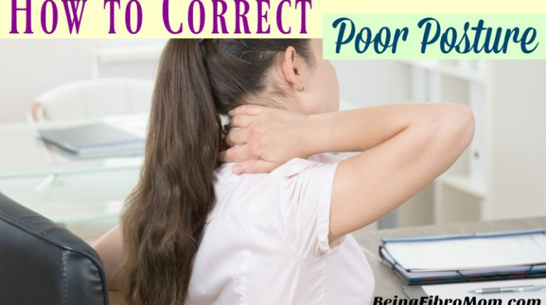 How to Correct Poor Posture #PosturePump #chronicpain #BeingFibroMom