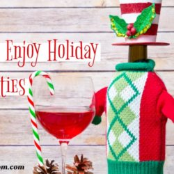 10 Tips to Enjoy Holiday Festivities