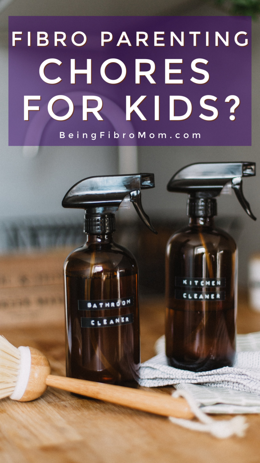 Fibro Parenting: Chores for Kids? #beingfibromom #fibroparenting #fibromyalgia #chores