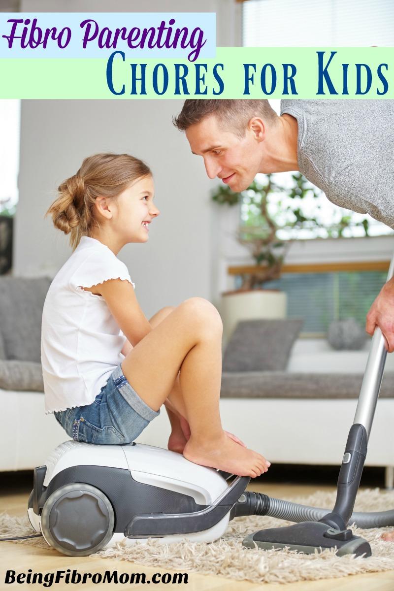 Fibro Parenting: Chores for Kids #fibroparenting #beingfibromom