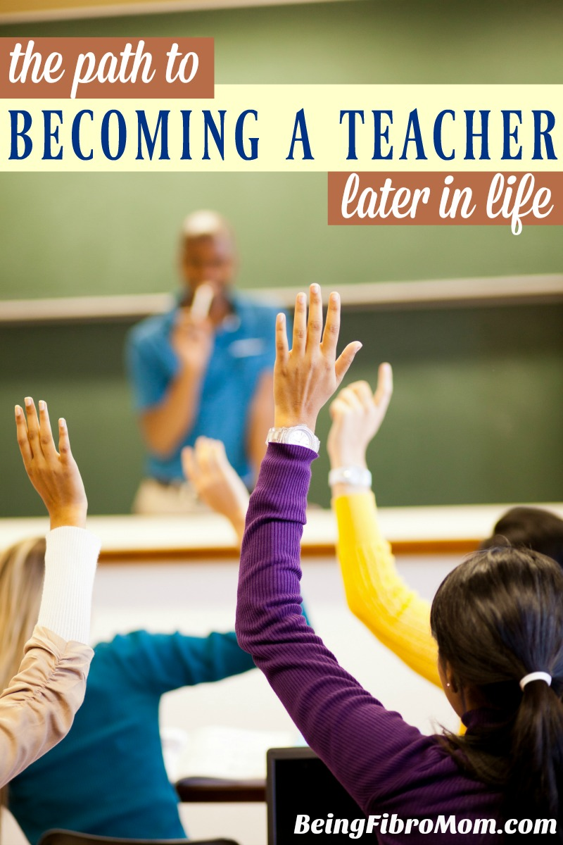 The path to becoming a teacher later in life #beingfibromom
