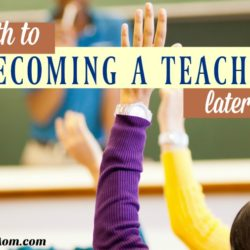 The Path to Becoming a Teacher Later in Life