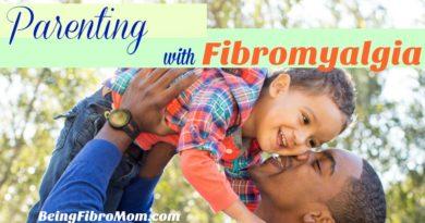 Parenting with Fibromyalgia #fibroparenting #beingfibromom