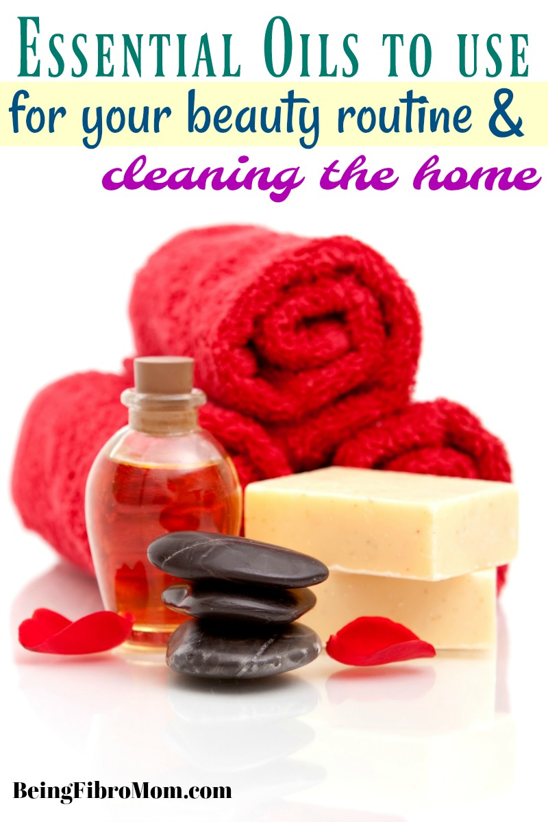Essential oils to use for your beauty routine and cleaning the home #essentialoils #beingfibromom