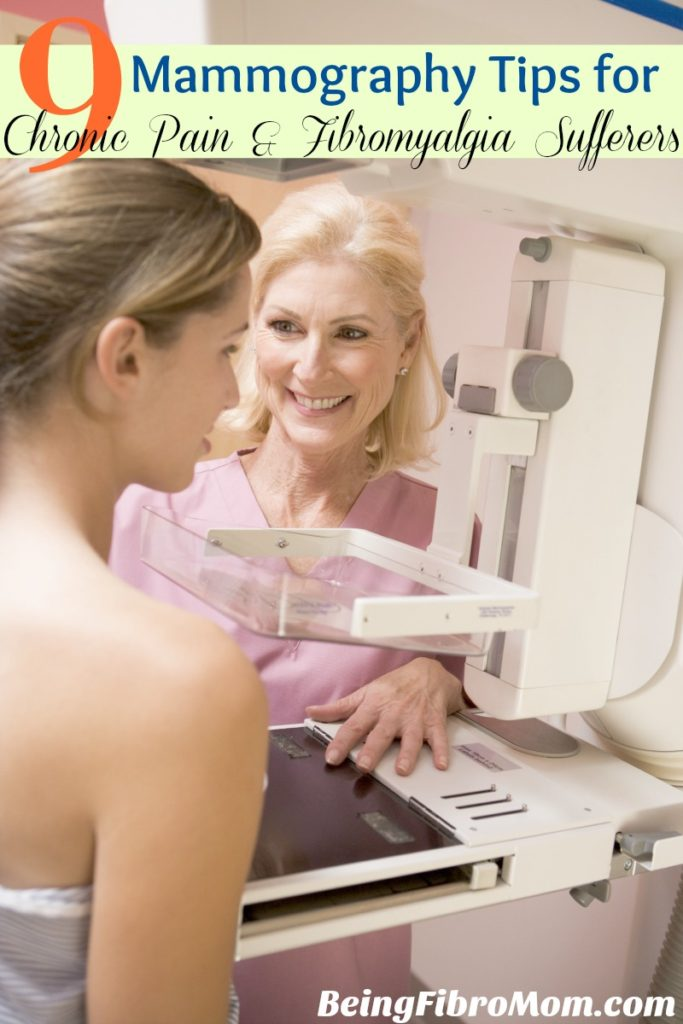 mammography tips for chronic pain and fibromyalgia sufferers #BeingFibroMom