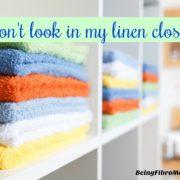Don't look in my linen closet!