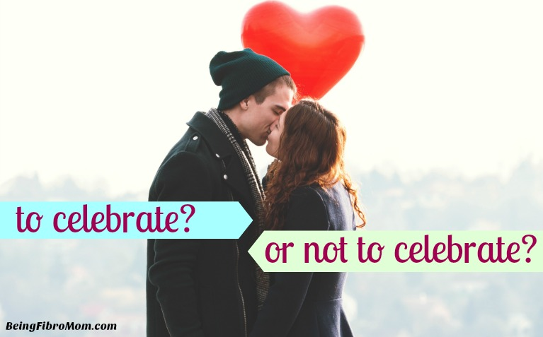 to celebrate or not to celebrate #ps #beingfibromom