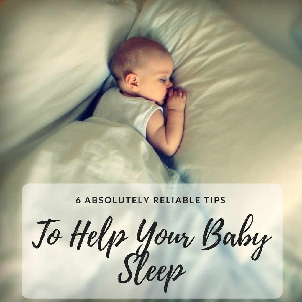6 Absolutely Reliable Tips to Help Your Baby Sleep #fibroparenting #beingfibromom