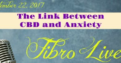 The Link Between CBD and Anxiety #FibroLive #BeingFibroMom