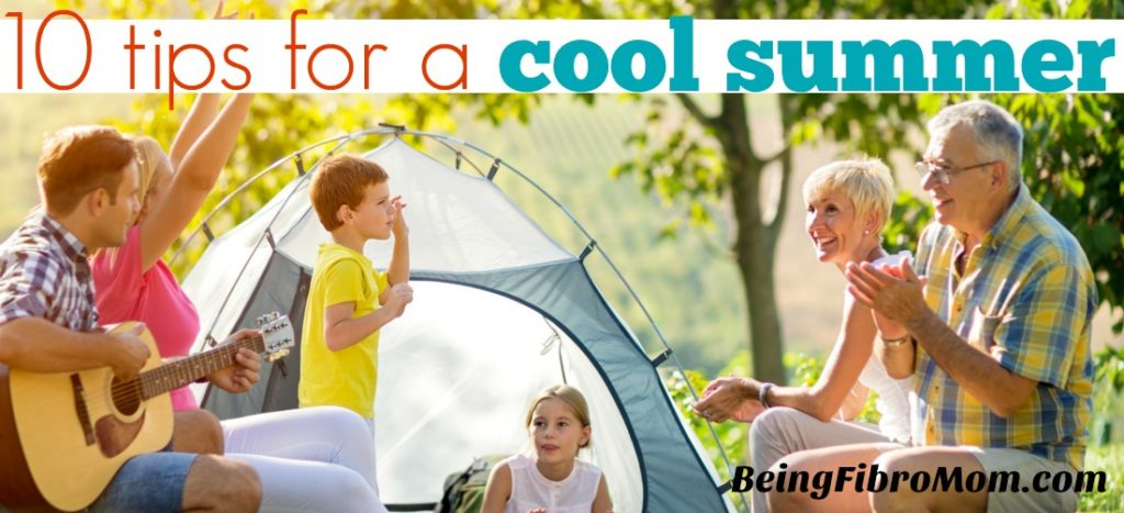 10 tips for a cool summer #fibromyalgiamagazine #fibroparenting #beingfibromom