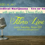 Medical Marijuana - Yes or No? {with Fibro Live video}