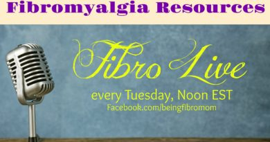 Fibromyalgia Resources #FibroLive #BeingFibroMom