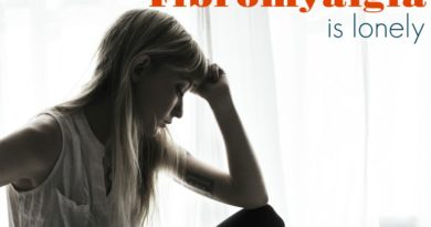 Fibromyalgia is Lonely #MyFibroJournal #BeingFibroMom