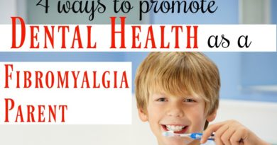 4 ways to promote dental health as a fibromyalgia parent #fibroparenting #beingfibromom