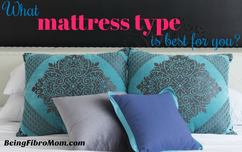 what mattress type is best for you #beingfibromom