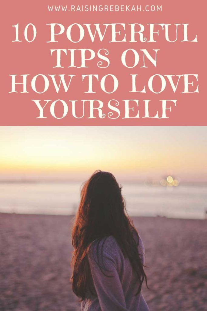 10 powerful tips on how to love yourself #loveyourself #beingfibromom