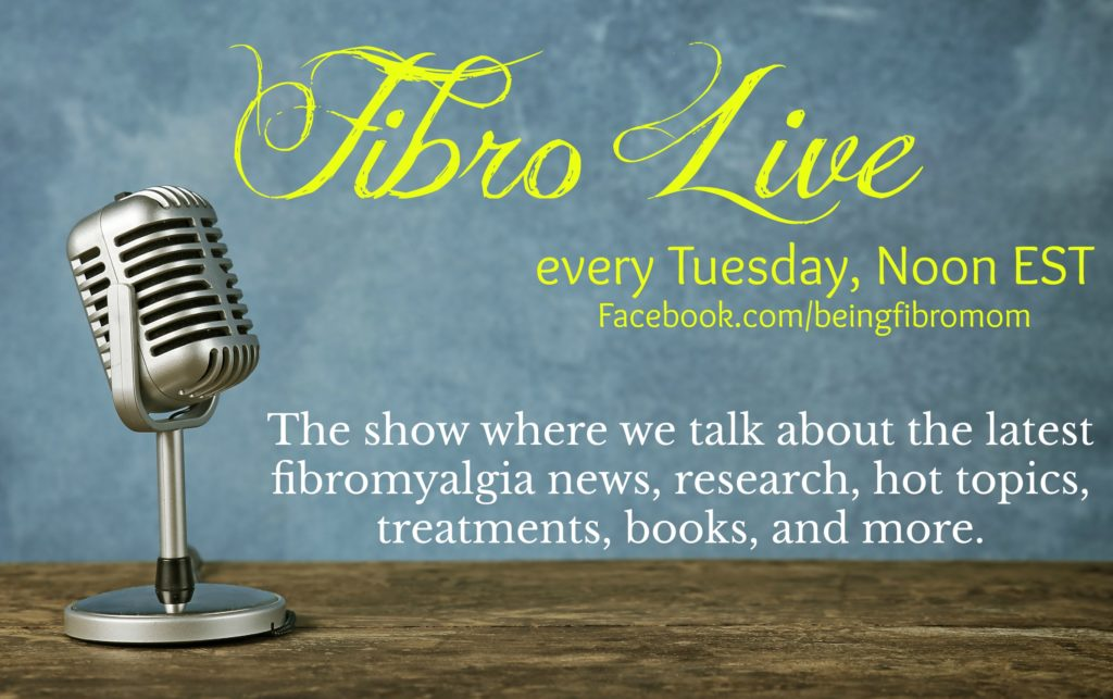Fibro Live Show with Being Fibro mom #FibroLive #BeingFibroMom
