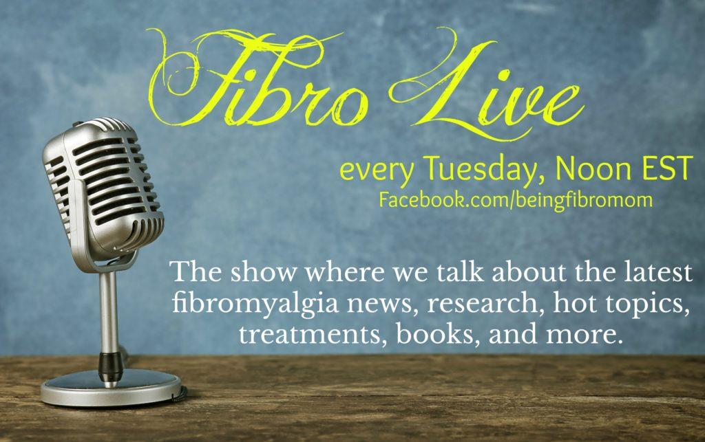 Fibro Live Show with Being Fibro mom #FibroLive #BeingFibroMom