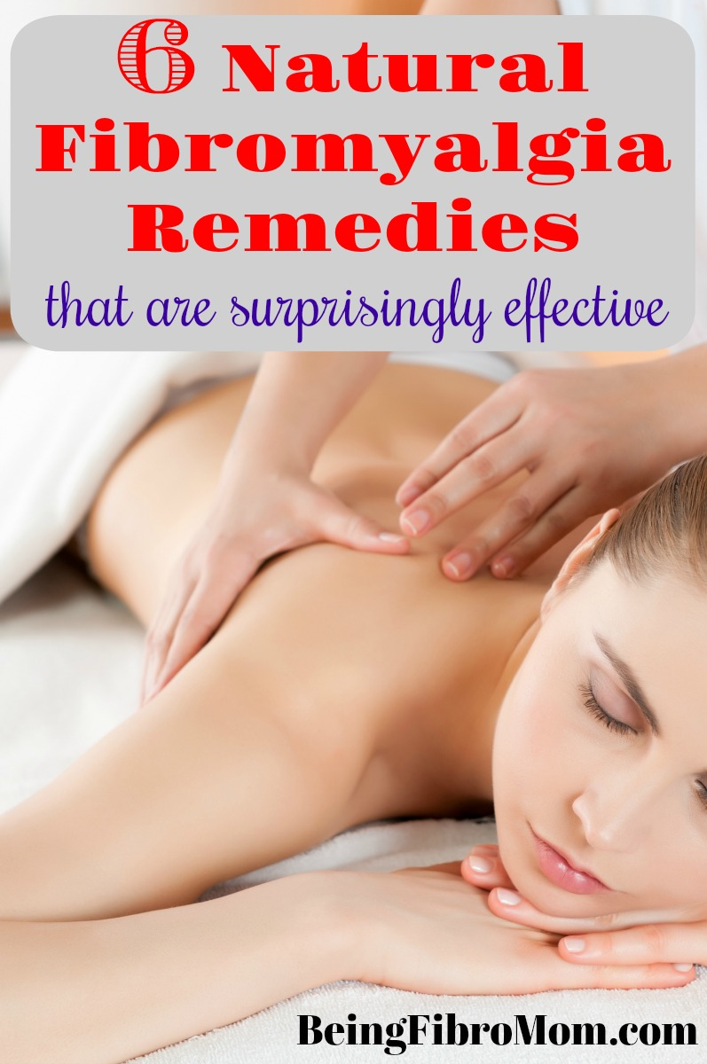 6 natural fibromyalgia remedies that are surprisingly effective #fibromyalgia #BeingFibroMom