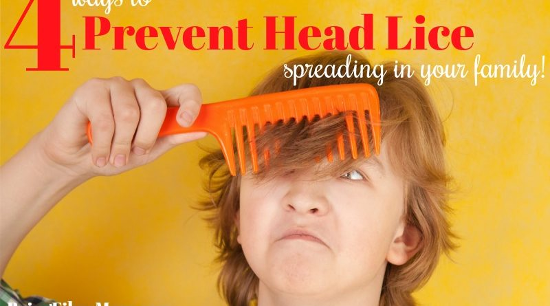 4 ways to prevent head lice spreading in your family #beingfibromom #headliceprevention #fibroparenting