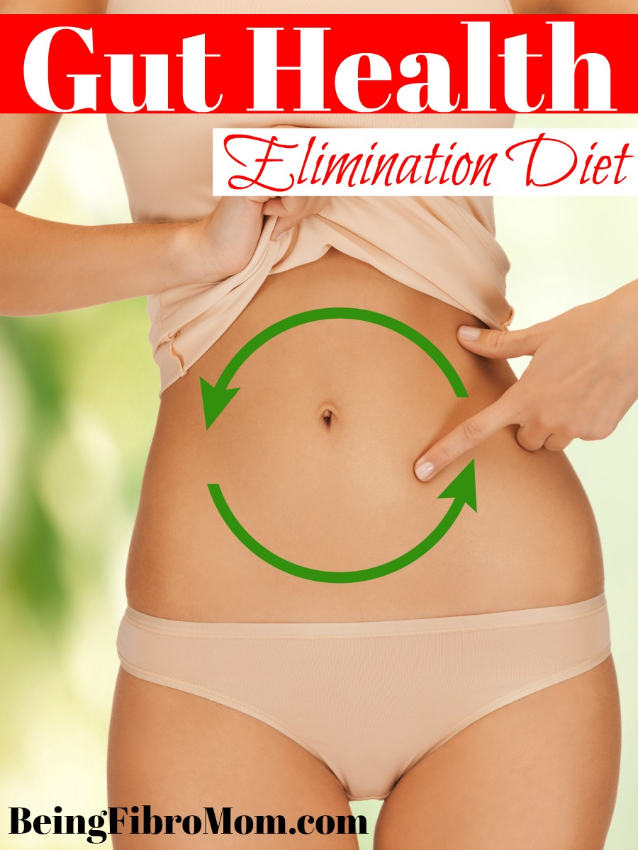 Gut Health: Elimination Diet #beingfibromom #guthealth #fibromyalgia